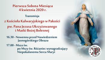 Transmisja z kalwaryjskiego Sanktuarium Ukrzyżowania w Pakości – z Pierwszej Soboty Miesiąca 4 kwietnia 2020r.