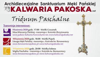 Transmisje Liturgii Triduum Paschalnego z Pakości