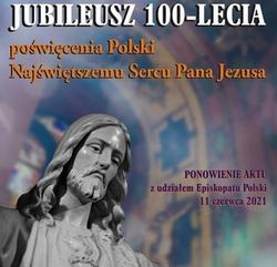 Jubileusz 100-lecia poświęcenia Polski Najświętszemu Sercu Pana Jezusa