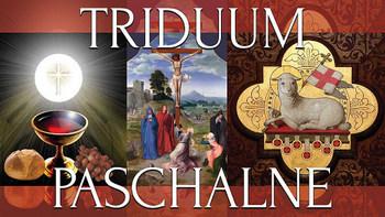 Triduum Paschalne i Oktawa Wielkiej Nocy