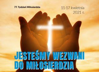 Tydzień Miłosierdzia 11 - 17 kwietnia 2021