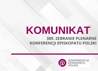 Komunikat z 389. Zebrania Plenarnego Konferencji Episkopatu Polski